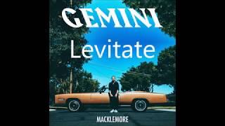 Levitate - Macklemore feat. Otieno Terry LYRICS