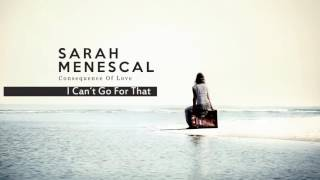 I Can´t Go For That -  Hall & Oates´s song - Sarah Menescal - New Album!