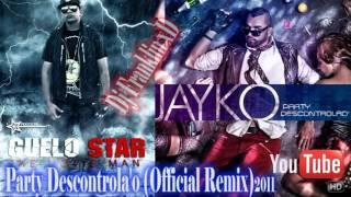 Jayko El Prototipo Ft. Guelo Star - Party Descontrola'o (Official Remix) New 2011