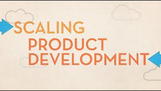 Startups: Scaling Product Development