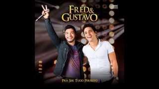 Fred e Gustavo - Tó sou seu - part.Wesley Safadão - Lançamento TOP 2014
