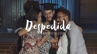 Pedro Valença - Despedida [Formandos 2016]