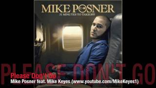 [Lyrics & Download] Please Don't Go - Mike Posner feat. Mike Keyes