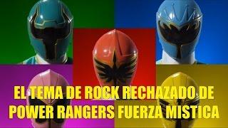 El Tema de Rock Rechazado de Power Rangers Fuerza Mistica