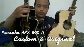 Yamaha APX 500 II Original Vs Custom