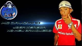 MC DAVIZINHO -  JOGA XERECA NO MEU BRINQUEDO