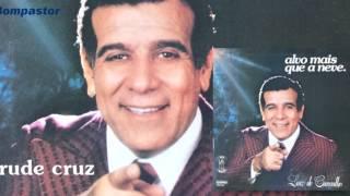 Luiz de Carvalho - Rude Cruz (LP Alvo Mais que a Neve) Bompastor 1978