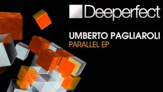 Umberto Pagliaroli - Parallel (Original Mix)