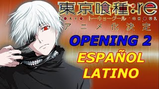 """Katharsis"" Tokyo Ghoul:re Opening 2 Full Fandub Español Latino (Drann)"