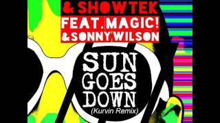 David Guetta & Showtek - Sun Goes Down feat Magic! & Sonny Wilson (Kurvin Remix)