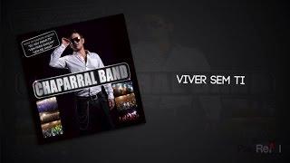 Chaparral Band - Viver Sem Ti