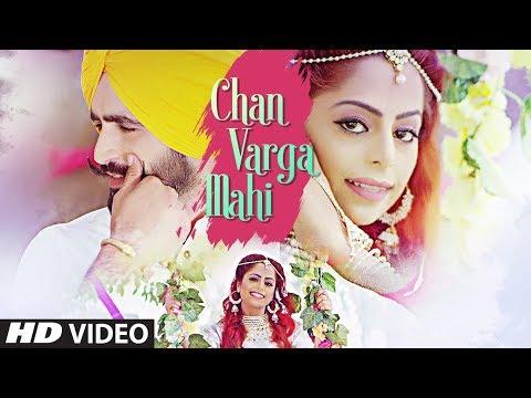 CHAN VARGA MAHI LYRICS - R Kaur | Punjabi Song 2018