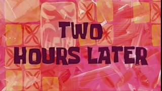 Spongebob Timecard Two Hours Later