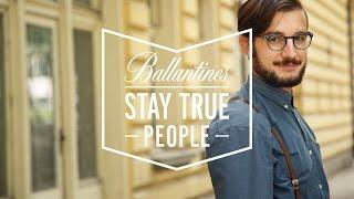 Стефан Владимиров: Ах, този стартъп! - Ballantine's Stay True People #9