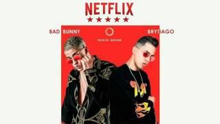 Netflix braytiago x bad bunny [audio oficial]