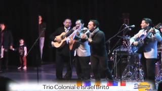 Trio Colonial e Israel Brito - Angel de luz - Homenaje a Olga Gutierrez