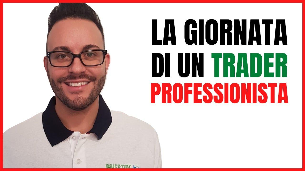 La giornata di un trader professionista: con Luca Discacciati