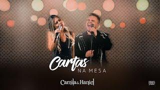 Camila e Haniel - Cartas Na Mesa - DVD #TOMAAA