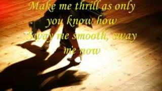 Dean martin's Sway/with me  (with lyrics)