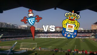 Promo I RC Celta de Vigo vs UD Las Palmas