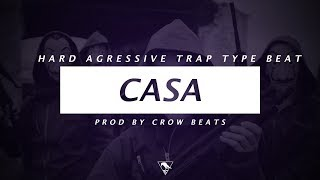 "[FREE Untagged] HARD AGGRESSIVE RAP BEAT - "" CASA "" Hip Hop Instrumental (prod. byCrow Beats)"