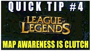 Quick Tip #4 - Having Good Map Awareness Creates Opportunities