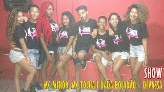 DEVASSA - MC MENOR DADA BOLADÃO E MC TOCHA / SHOW - DANCE MANIA FEAT. MC BEKO