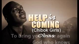 Help is Coming (Chibok Girls) by Obas
