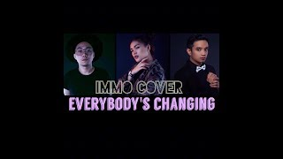 Everybody's Changing - Keane ( IMMO Cover )