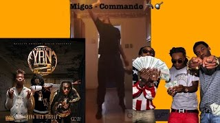 MIGOS COMMANDO YRN 2 (DUBSMASH VINES VIDEO DANCE)