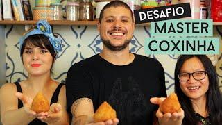 DESAFIO MASTER COXINHA ft. RAUL e JIANG  Torrada Torrada
