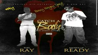 Baby Ray Project Baby feat. Ready - Catch a Body