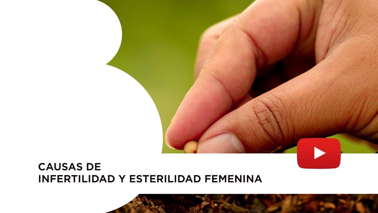 Causas de infertilidad y esterilidad femenina