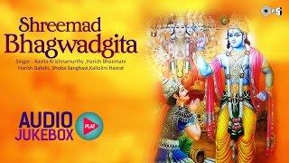 Shrimad Bhagwat Geeta Full in Hindi | Shree Krishna | All Chapters Audio Jukebox width=