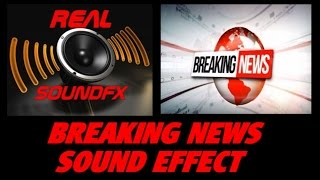 BREAKING NEWS sound effect #3 - realsoundFX