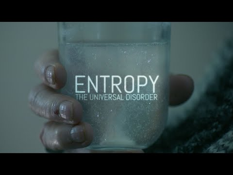 Entropy: The Universal Disorder | Science & Eternity