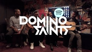 Domino Saints - Ya Quiero (Spotify Acoustic Performance)