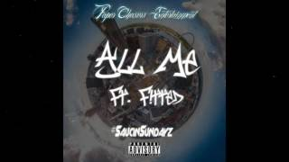 Cha$e Dollaz - All Me ft. Fitted