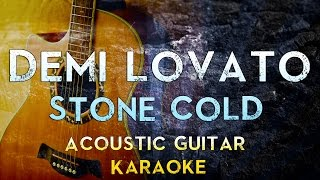 Demi Lovato - Stone Cold | Lower Key Acoustic Guitar Karaoke Instrumental Lyrics Cover Sing Along