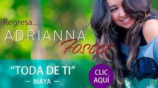 """Adrianna Foster """"Toda de ti""""   Letra Oficial"""