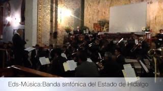 BANDA SINFÓNICA DEL ESTADO DE HIDALGO EN HUAUCHINANGO