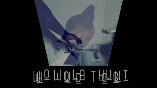 Who Woulda Thought (Prod. BubbaGotBeatz) - Instrumental -
