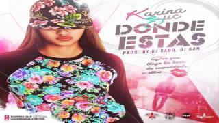 Karina Suc - Donde Estas (Official) Prod. By @DualMusicPeru
