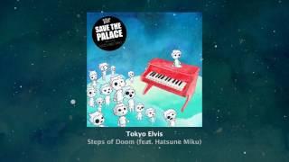 Steps of Doom (feat. Hatsune Miku)