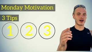 Monday Motivation//Getting Motivated (3 TIPS)