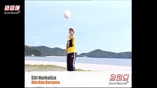 Siti Nurhaliza - Kita Kan Bersama (Official Video - HD)
