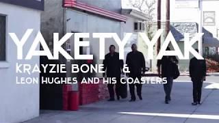 Yakety Yak - Krayzie Bone (feat. Leon Hughes and His Coasters)