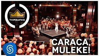 Thiaguinho | Caraca, Muleke! (Clipe Oficial) [DVD #VamoQVamo - Já nas lojas]