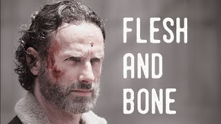 Rick Grimes || Flesh And Bone