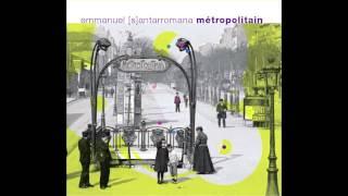 Emmanuel Santarromana - Trocadéro